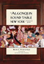 The Algonquin Round Table New York: A Historical Guide cover