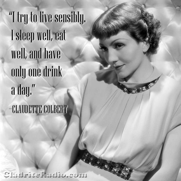Claudette Colbert quote