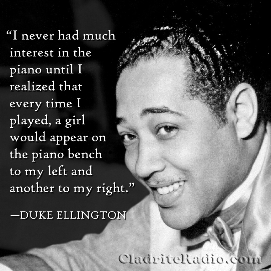 Happy 117th birthday duke ellington cladrite radio for The ellington
