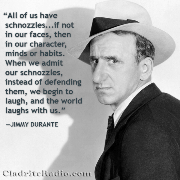 Jimmy Durante quote