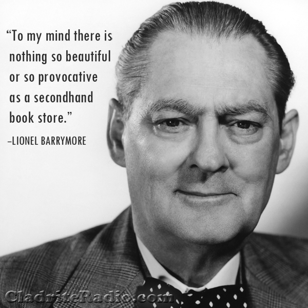 Lionel Barrymore quote