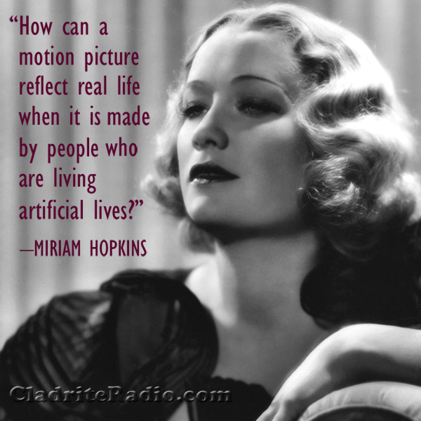 Miriam Hopkins quote