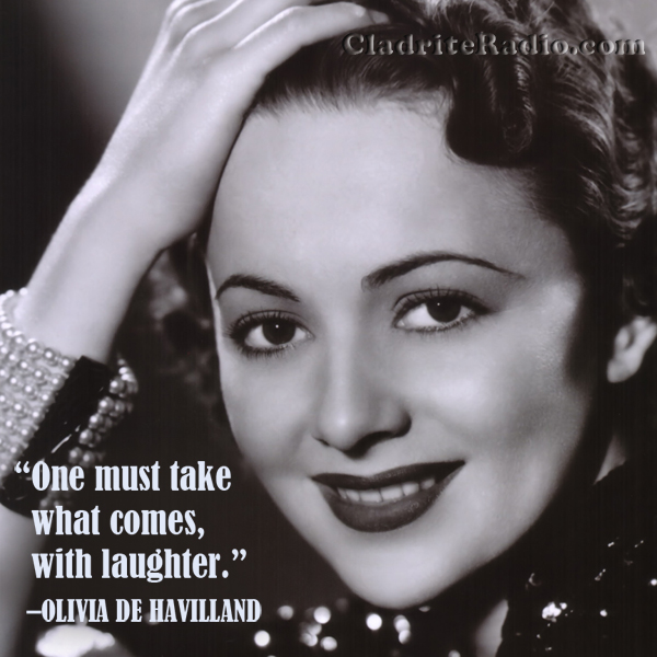 Olivia de Havilland quote
