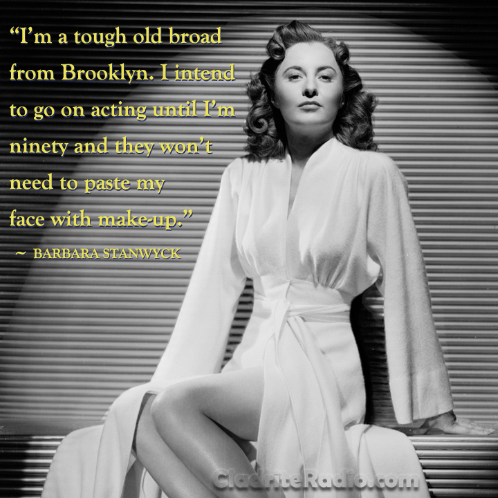 Barbara Stanwyck movie quotes